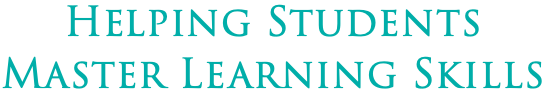 Helping Students Master Learning Skills